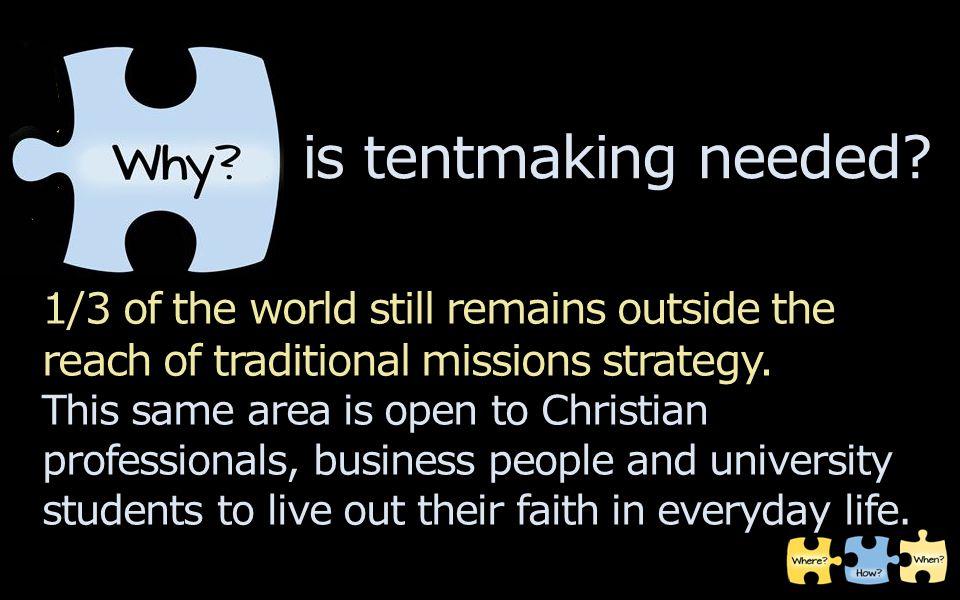 is tentmaking needed?