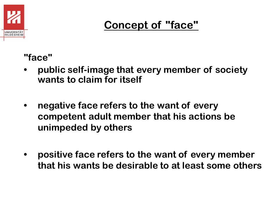 Use of non-expectable strategy to insult too polite T  V too familiar V  T being offensive by paying a compliment e.g.