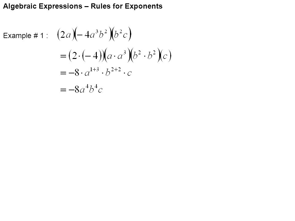 Algebraic Expressions – Rules for Exponents Example # 1 :