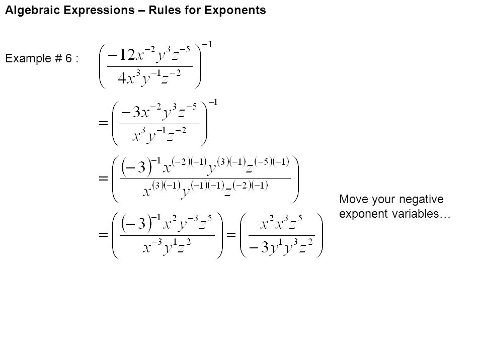 Algebraic Expressions – Rules for Exponents Example # 6 : Move your negative exponent variables…