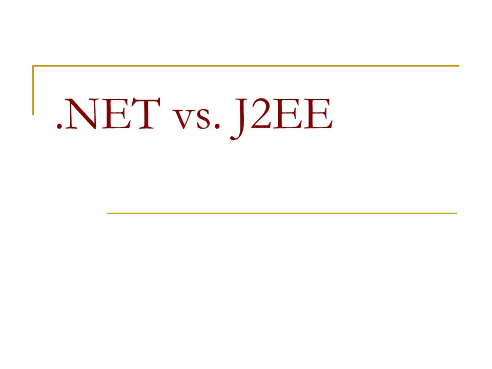 .NET vs. J2EE