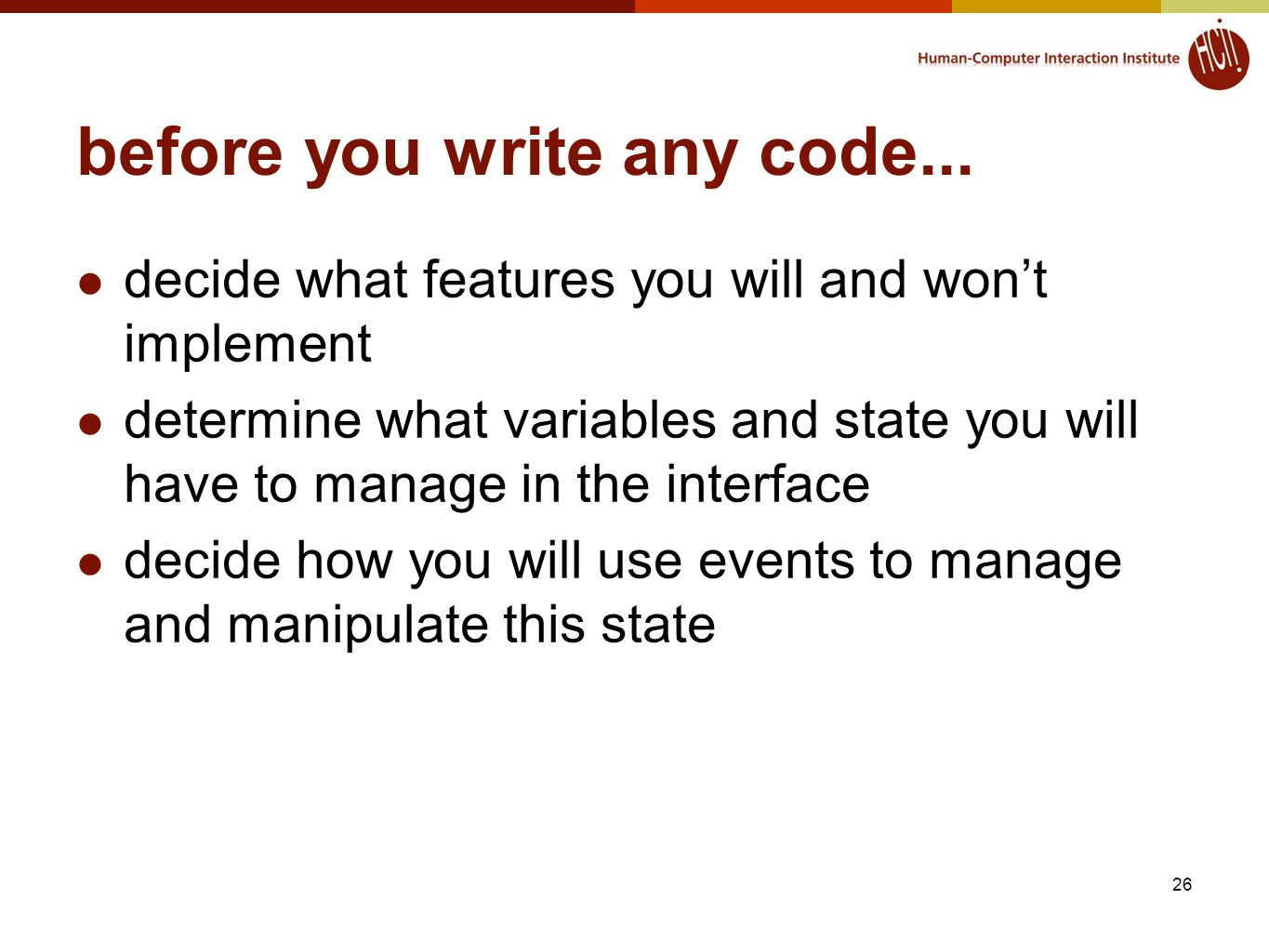 before you write any code...