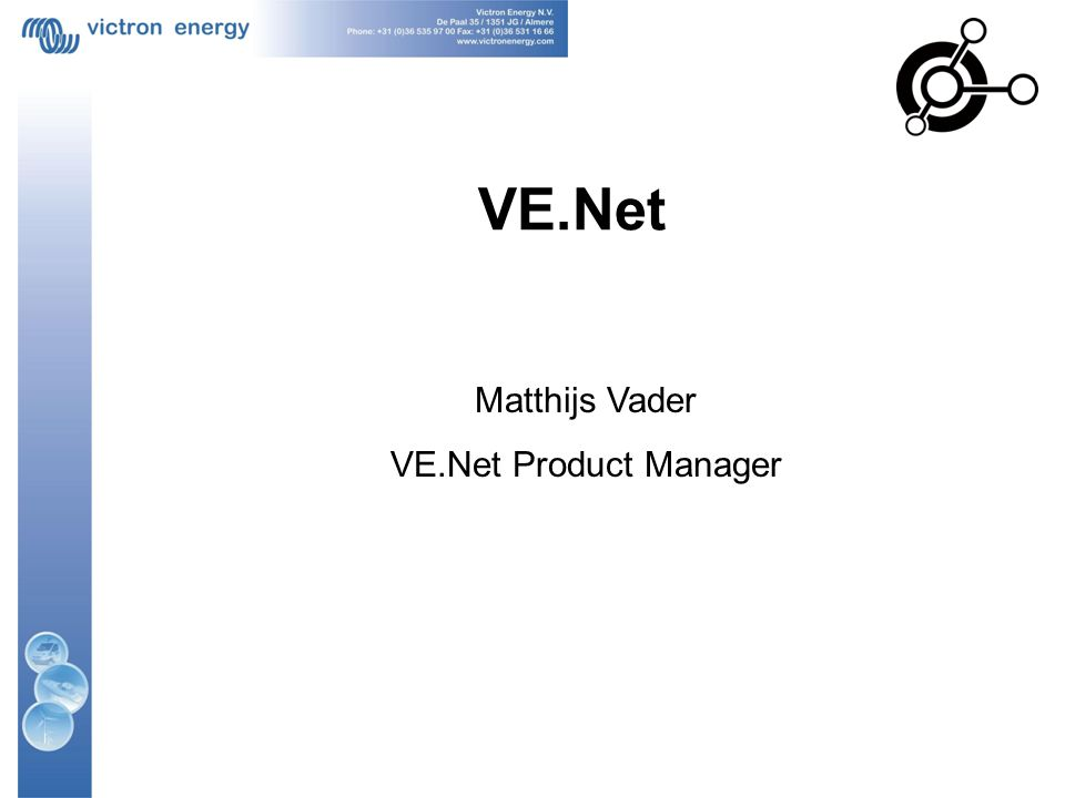 VE.Net Matthijs Vader VE.Net Product Manager