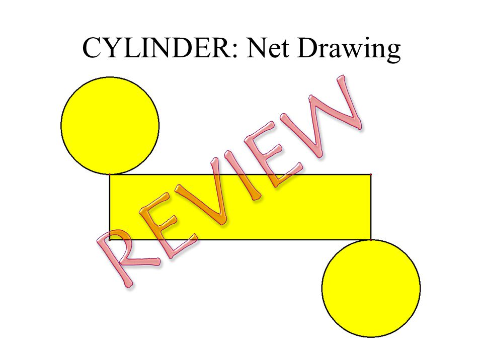 CYLINDER: Net Drawing