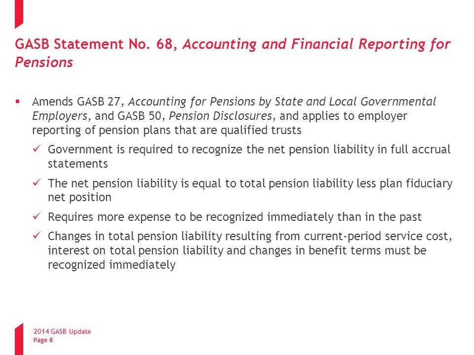 2014 GASB Update Page 9 GASB Statement No.
