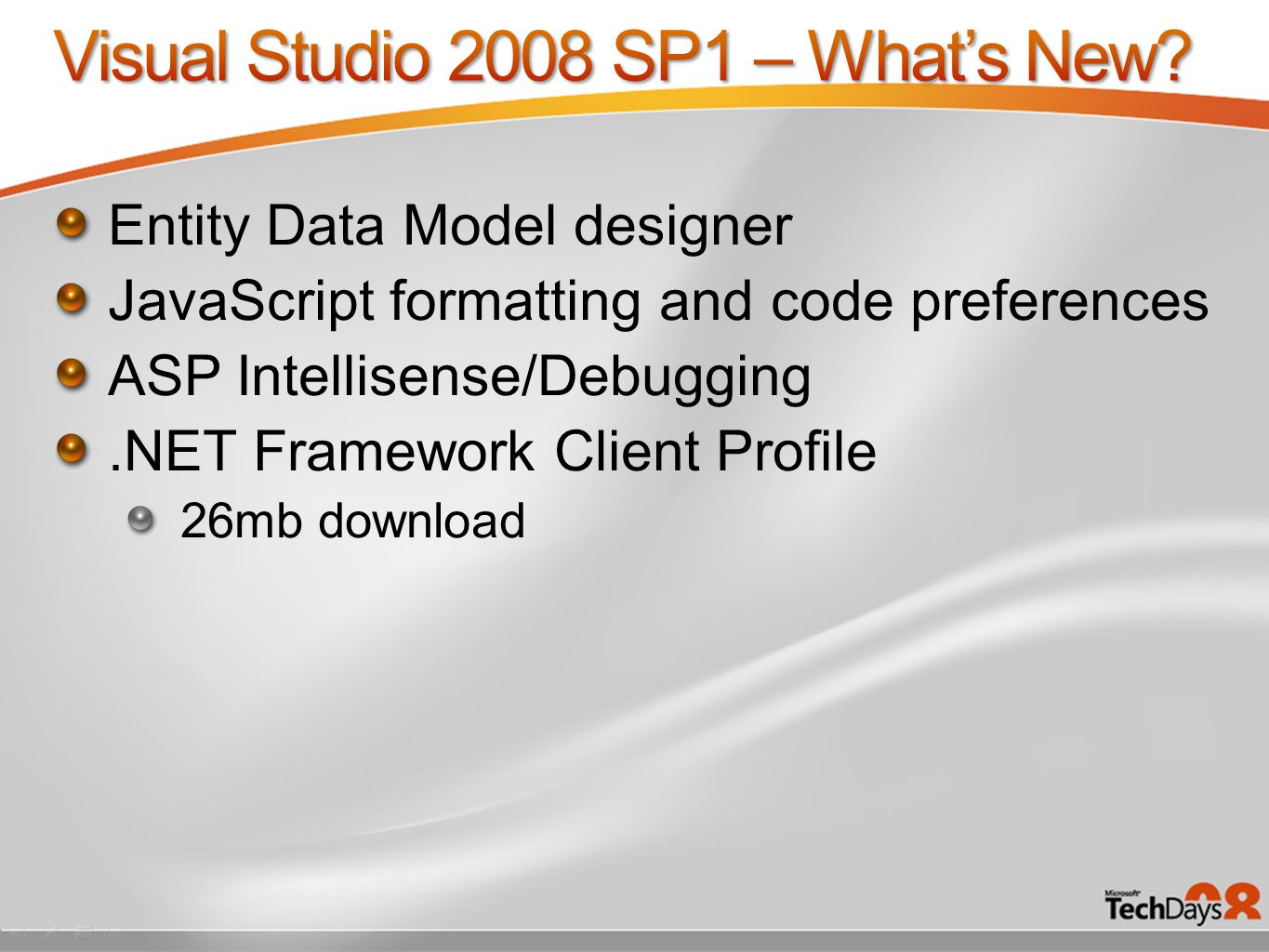 Entity Data Model designer JavaScript formatting and code preferences ASP Intellisense/Debugging.NET Framework Client Profile 26mb download