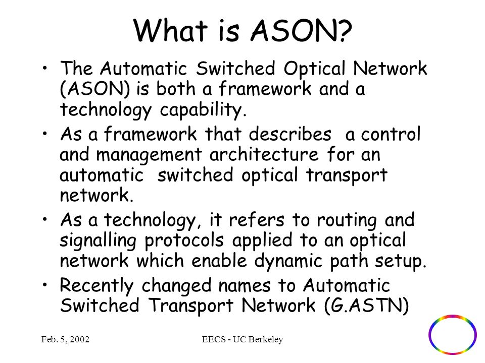 Feb. 5, 2002EECS - UC Berkeley What is ASON.