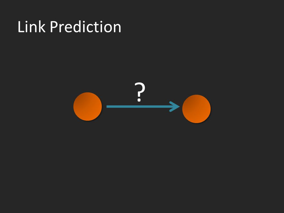 Link Prediction