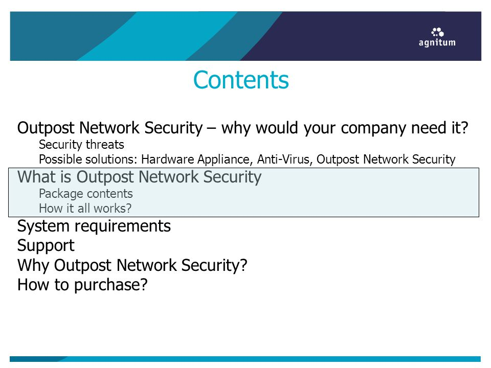 Contents Outpost Network Security – why would your company need it.