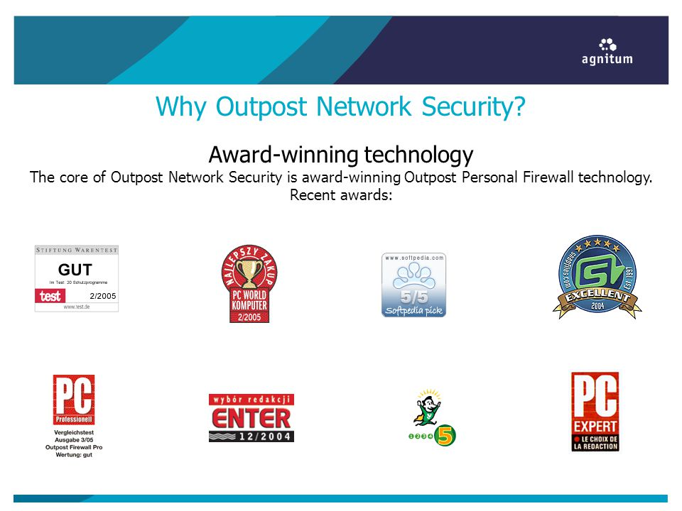 Why Outpost Network Security? Award-winning technology The core of Outpost Network Security is award-winning Outpost Personal Firewall technology. Rec
