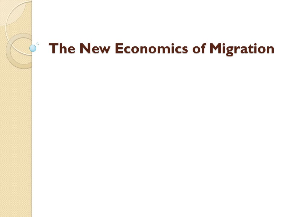 The New Economics of Migration