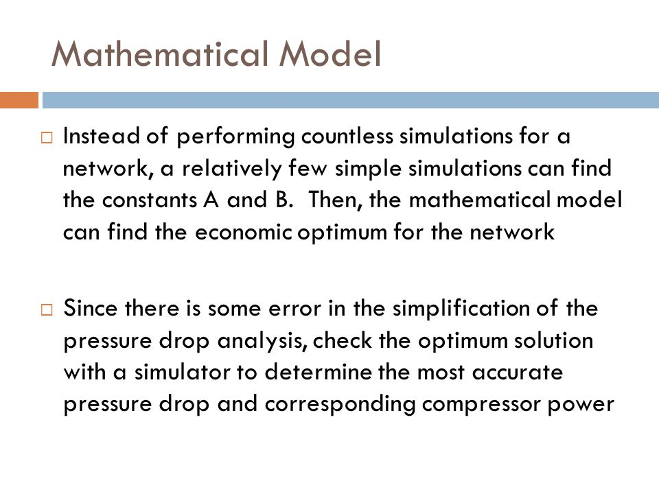 Mathematical Model  Instead of performing countless simulations for a network, a relatively few simple simulations can find the constants A and B.