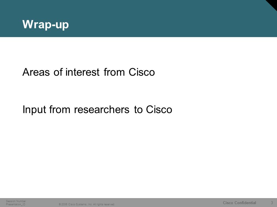 4 © 2006 Cisco Systems, Inc.All rights reserved.