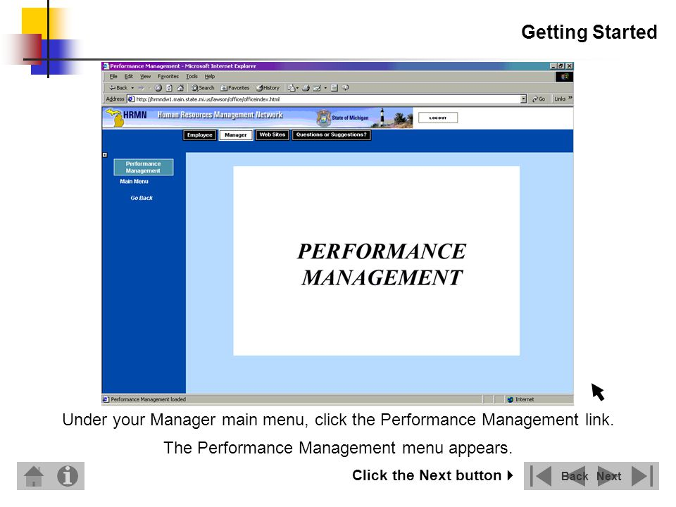 Getting Started Click the Main Menu link to open the Performance Management System.