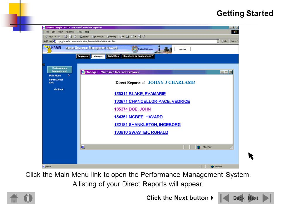 Getting Started To access the performance management system, select an employee.
