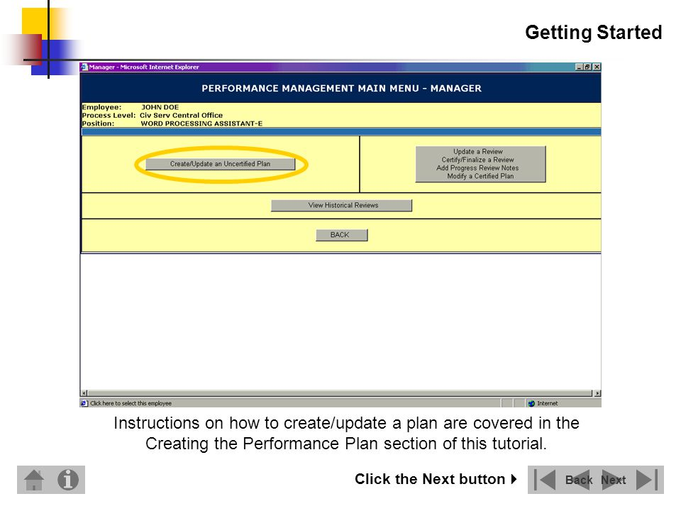 Getting Started Instructions on how to create/update a plan are covered in the Creating the Performance Plan section of this tutorial.