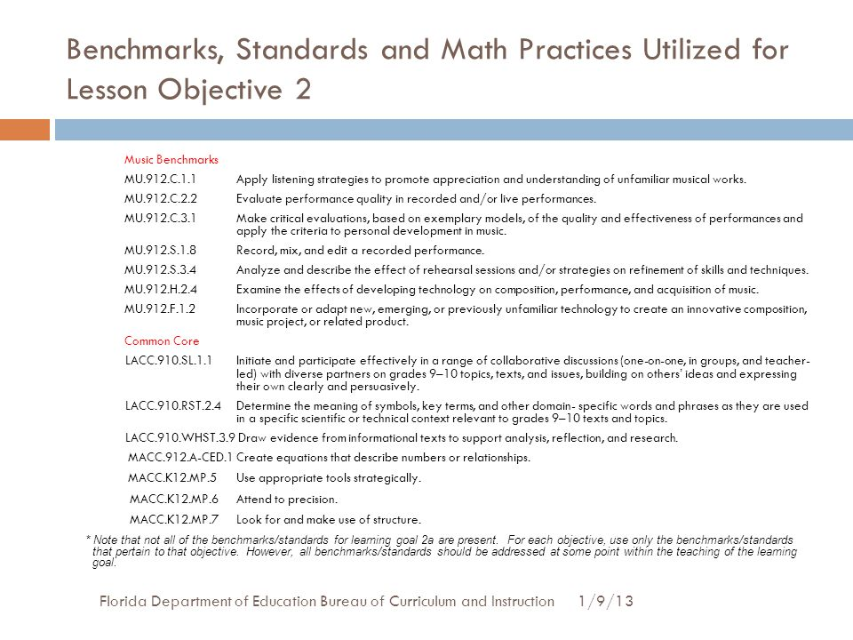 Benchmarks, Standards and Math Practices Utilized for Lesson Objective 2 1/9/13Florida Department of Education Bureau of Curriculum and Instruction Mu