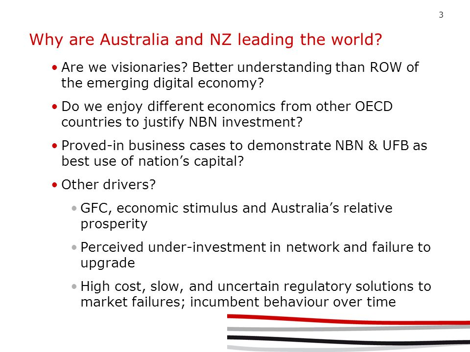 3 Why are Australia and NZ leading the world. Are we visionaries.