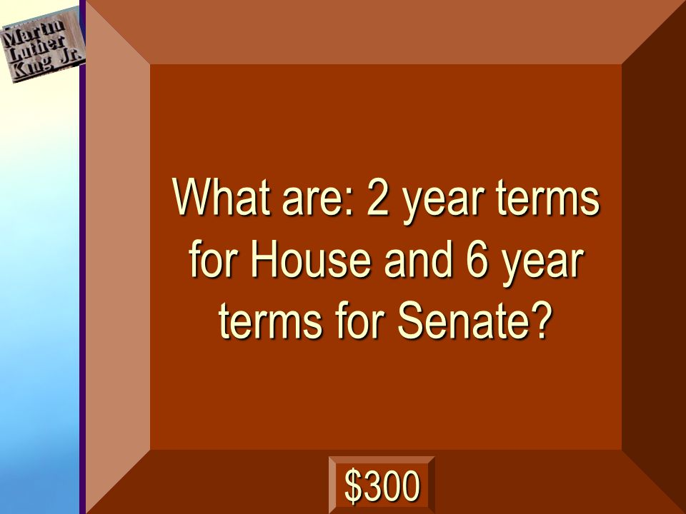 What are the lengths of terms for the House and the Senate next