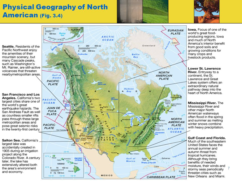 Globalization & Diversity: Rowntree, Lewis, Price, Wyckoff 27 Good Hydrography (water) Two major drainage systems –Great Lakes-St.