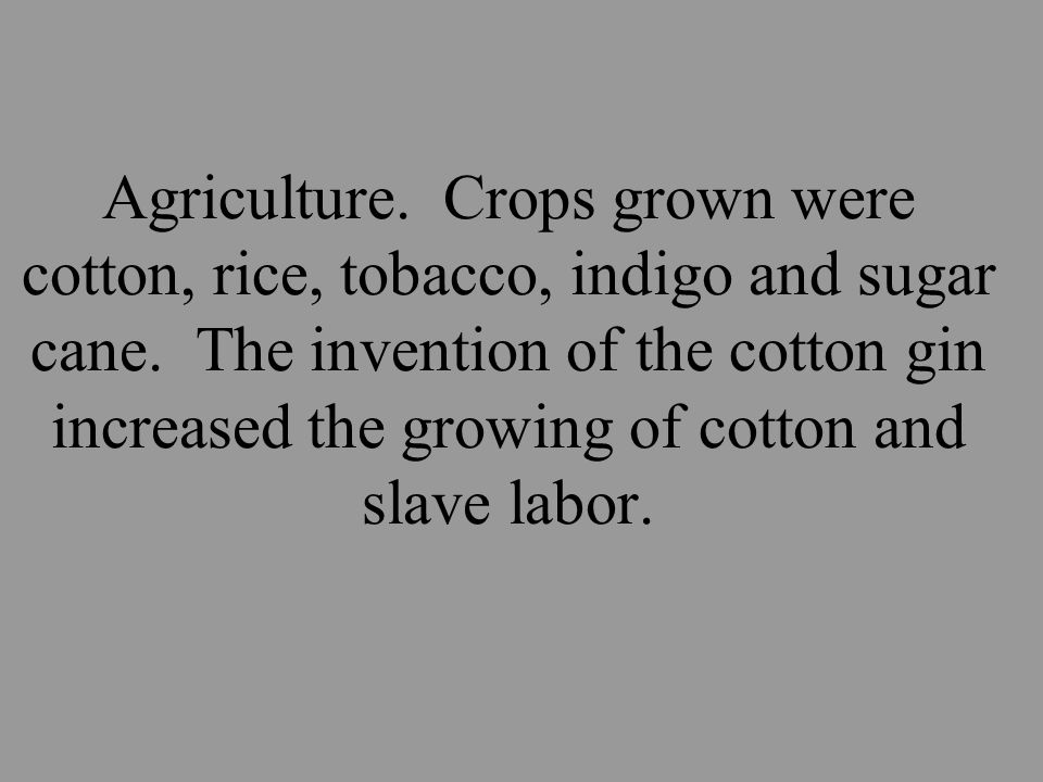 How did the South become dependent upon slave labor ?