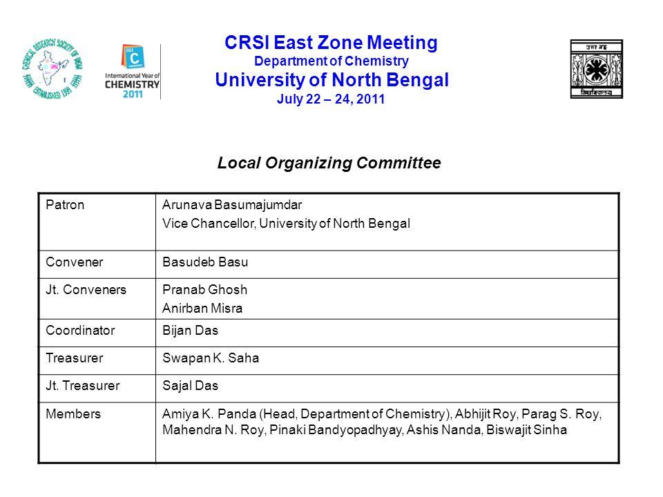 PatronArunava Basumajumdar Vice Chancellor, University of North Bengal ConvenerBasudeb Basu Jt. ConvenersPranab Ghosh Anirban Misra CoordinatorBijan D