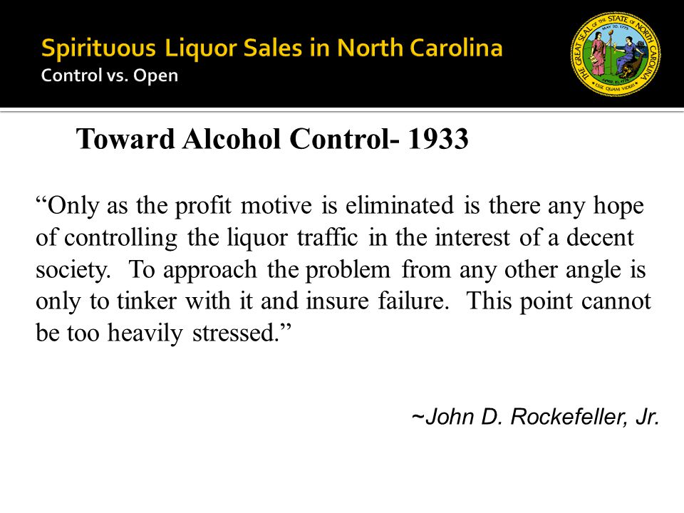 Only as the profit motive is eliminated is there any hope of controlling the liquor traffic in the interest of a decent society.