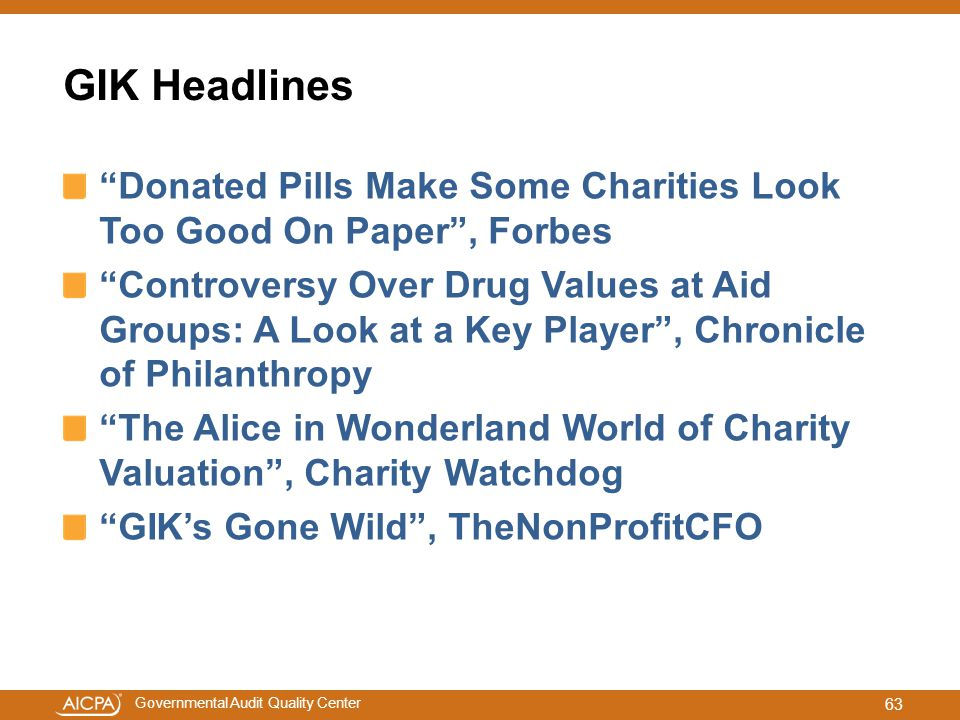 """Governmental Audit Quality Center GIK Headlines """"Donated Pills Make Some Charities Look Too Good On Paper"""", Forbes """"Controversy Over Drug Values at Ai"""