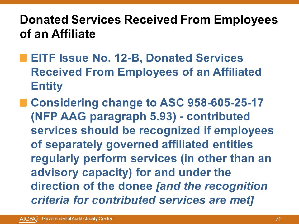Governmental Audit Quality Center Donated Services Received From Employees of an Affiliate EITF Issue No. 12-B, Donated Services Received From Employe