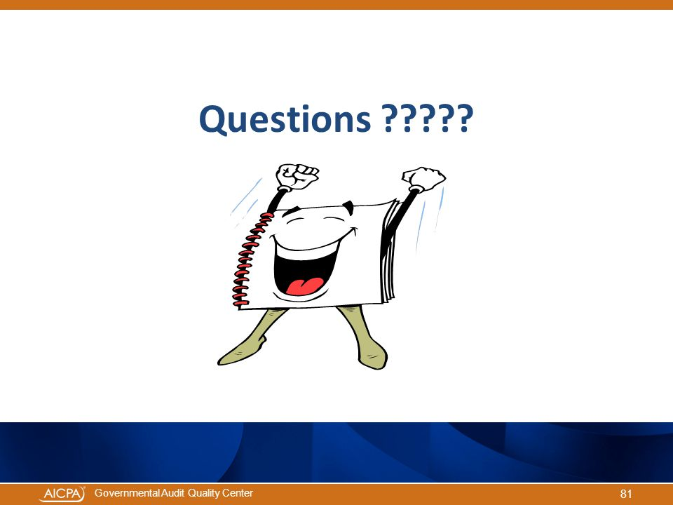 Governmental Audit Quality Center Questions ????? 81