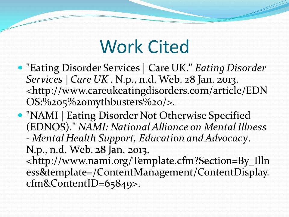 Work Cited Eating Disorder Services | Care UK. Eating Disorder Services | Care UK.