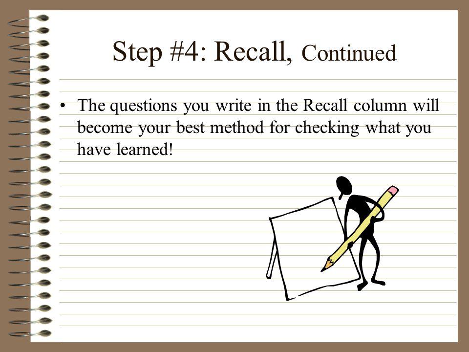 Step #5: Recite Recite from the Recall Column.Cover the Record Column.