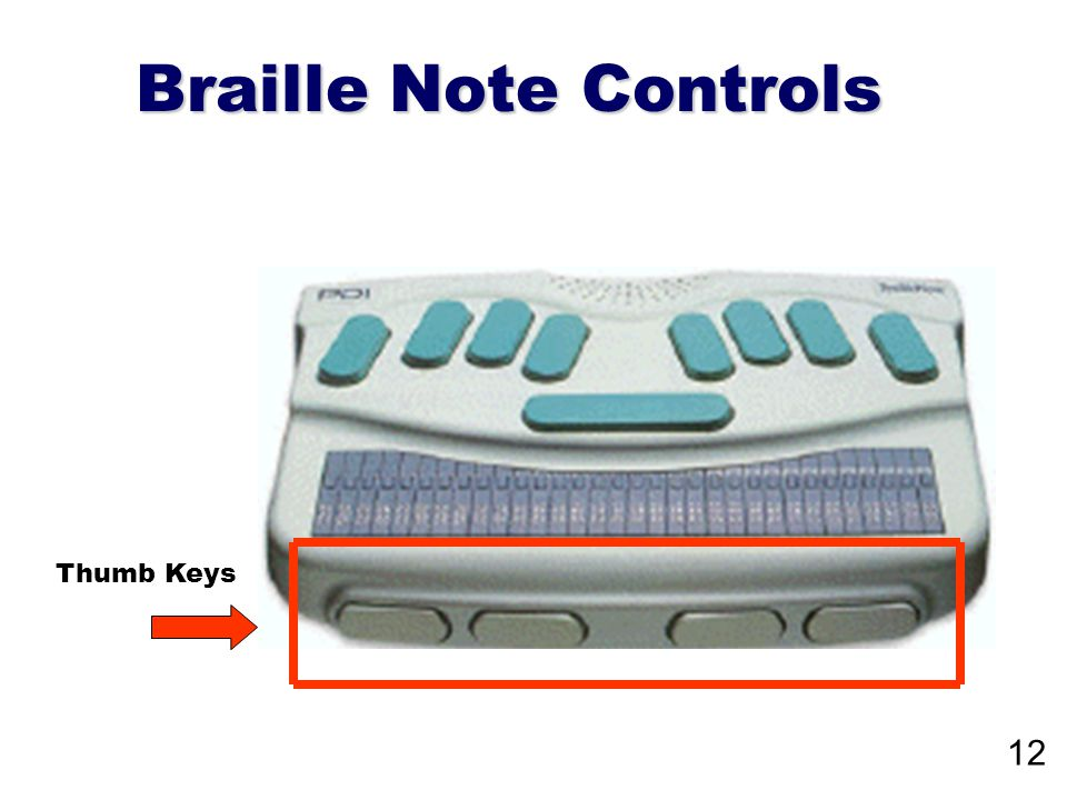 Braille Note Controls Thumb Keys 12