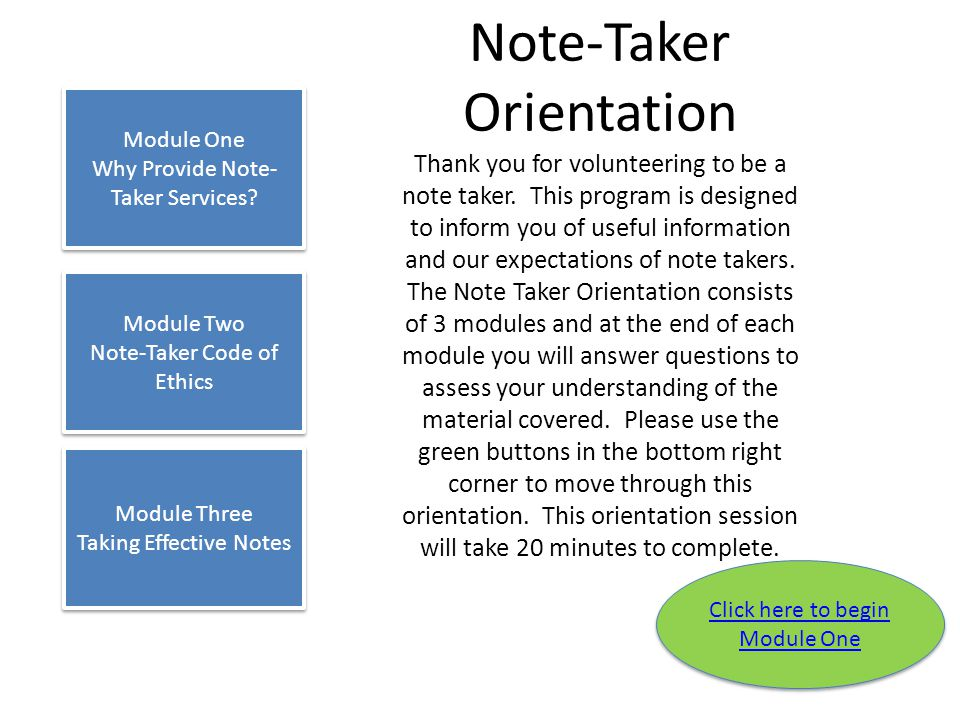 Module 3: Taking effective notes Key aspects of taking effective notes (True or False) 5.It is acceptable to use abbreviations if they are being used consistently, and a key to identify what the abbreviations mean is provided.