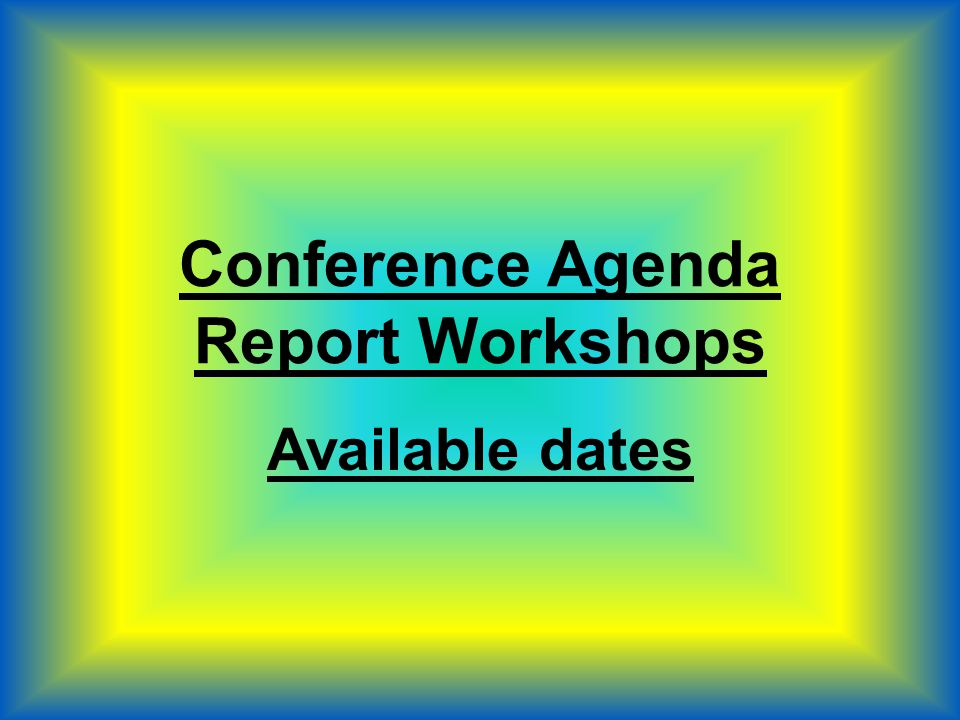 Important Dates Florida Regional Service Conference November 15,16,17, 2013 English Conference Agenda Report available November 27, 2013 Translated Conference Agenda Report available December 27, 2013 Conference Approval Track available January 27, 2013 Deadline for Submitting R/B/Z recommendations for consideration for nomination October 31, 2013 Regional report Deadline February 15, 2013/Area Annual Reports due January FRSC 2014 WSC 2014 April 27-May 4, 2013 WCNA 36 JUNE Rio de Janeiro, Brazil
