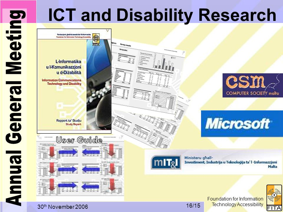 Foundation for Information Technology Accessibility 30 th November /15 ICT and Disability Research