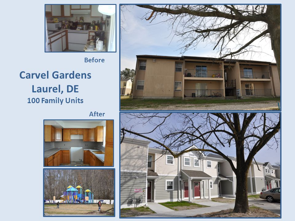 Carvel Gardens Laurel, DE 100 Family Units Before After