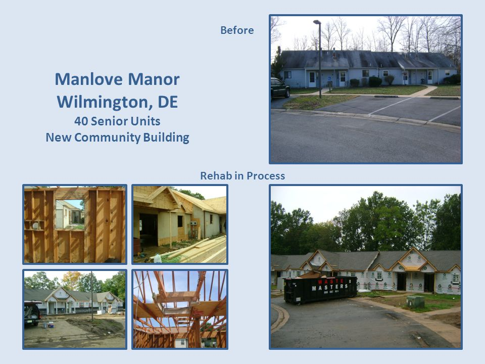 Manlove Manor Wilmington, DE 40 Senior Units New Community Building Before Rehab in Process
