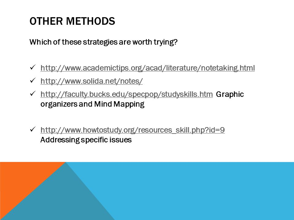 OTHER METHODS Which of these strategies are worth trying.
