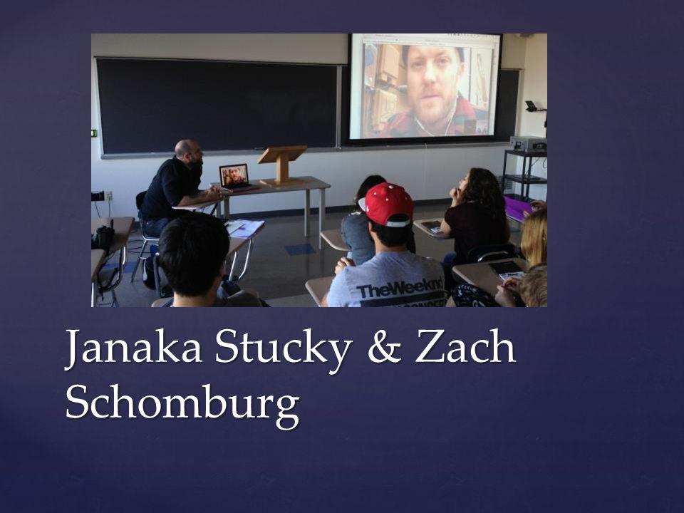 Janaka Stucky & Zach Schomburg