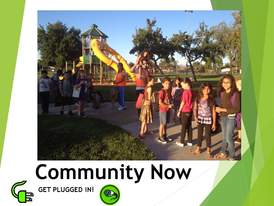 Community Now GET PLUGGED IN!