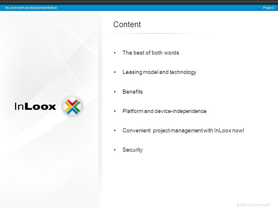 Page 3 InLoox now.product presentation © 2001-2012 InLoox ® InLoox now.