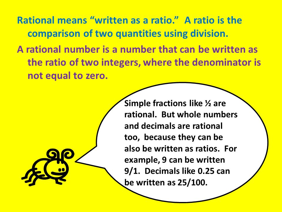 Rational numbers can be positive or negative.