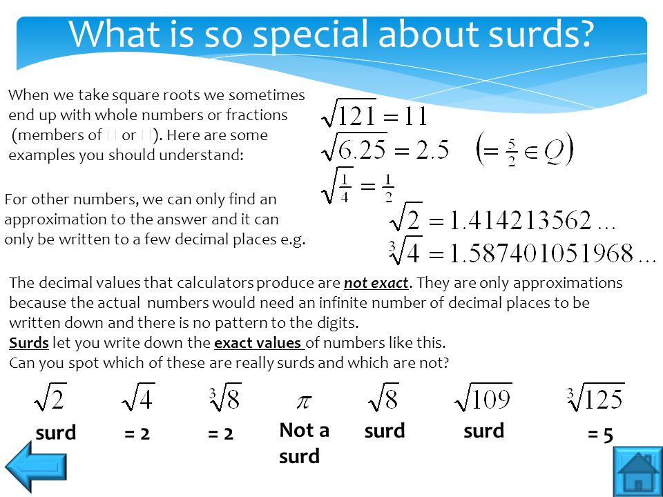 Square numbers and how they simplify surds To use this technique you need to be able to use this surds rule and you need to know that the square root of a perfect square like 9 or 16 is a whole number.
