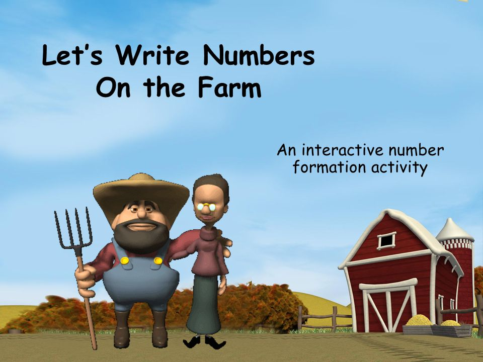 Let's Write Numbers On the Farm An interactive number formation activity