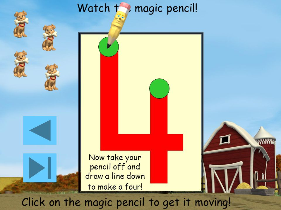 Watch the magic pencil.Click on the magic pencil to get it moving.