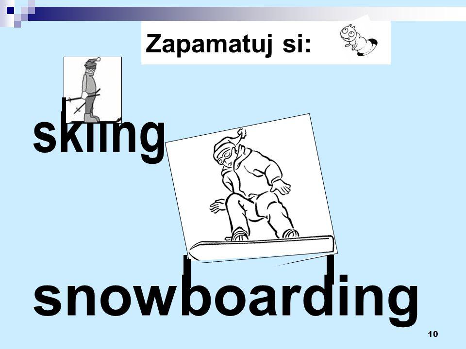 10 Zapamatuj si: skiing snowboarding