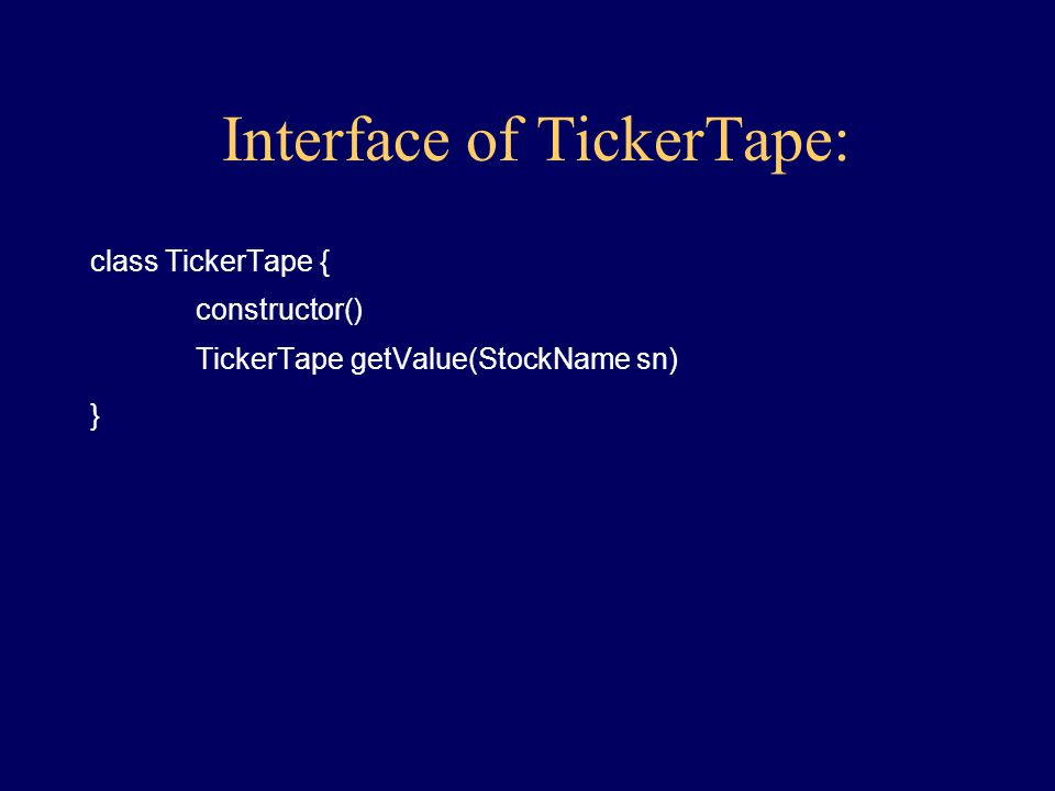 Behavior of TickerTape: Create get Value given StockName
