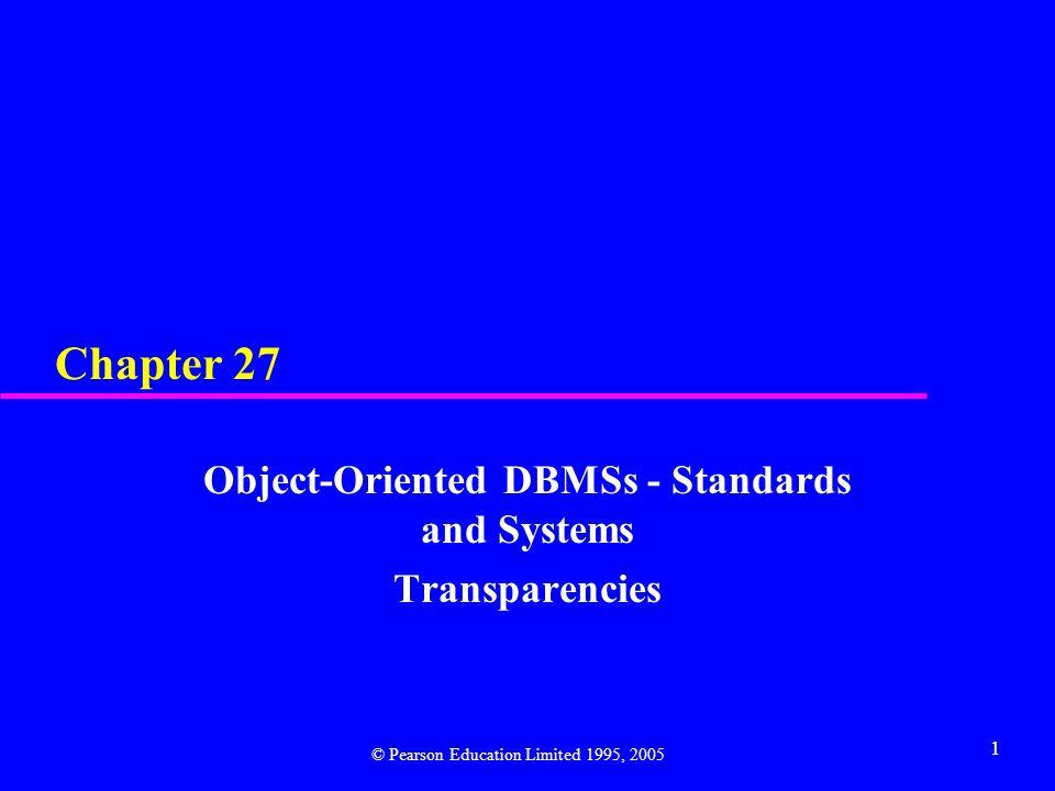 12 CWM Relational Data Metamodel © Pearson Education Limited 1995, 2005