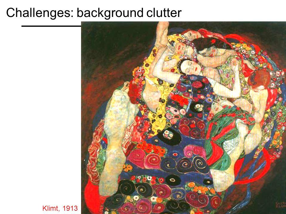Klimt, 1913 Challenges: background clutter